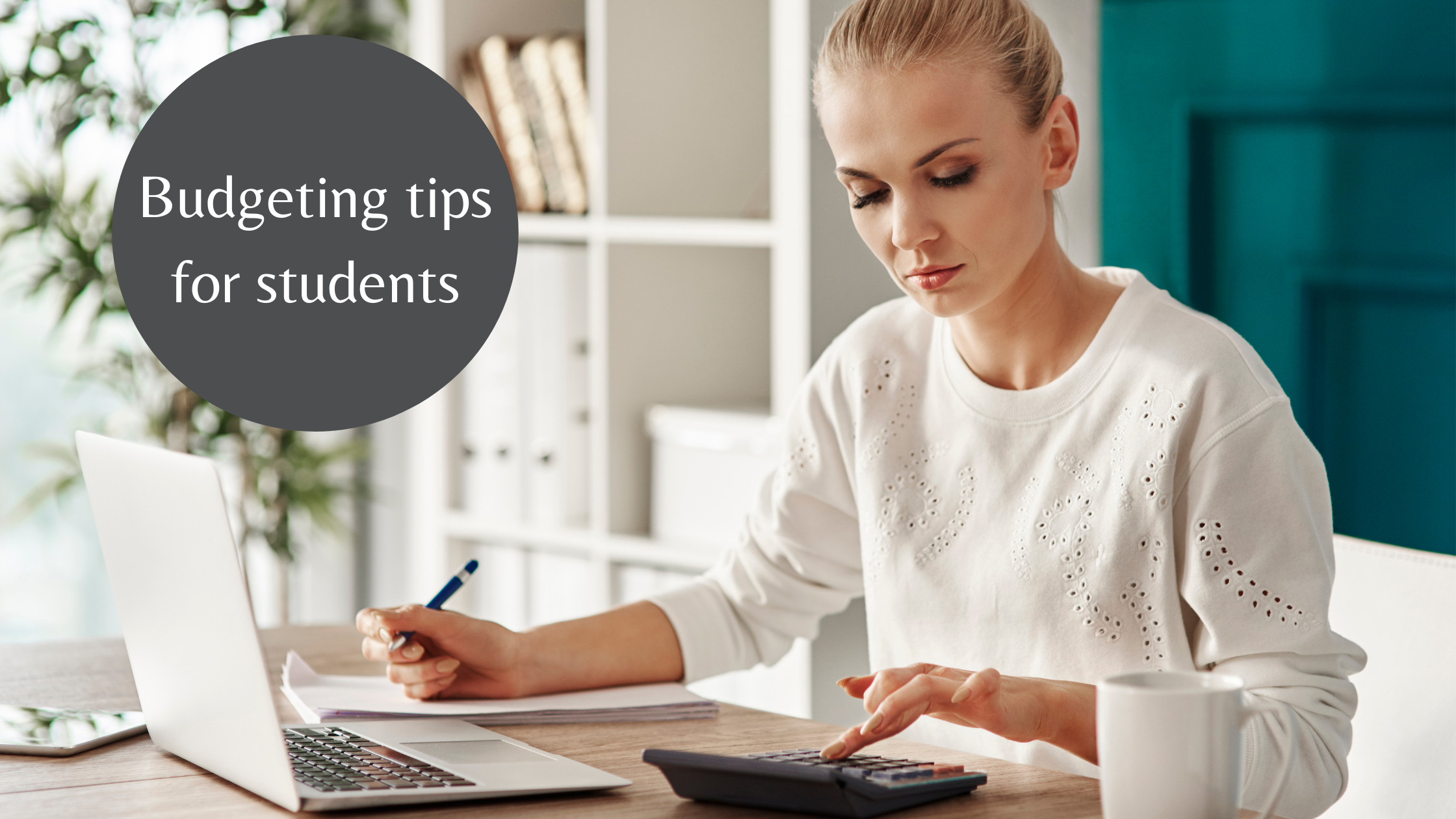 Budgeting tips for students