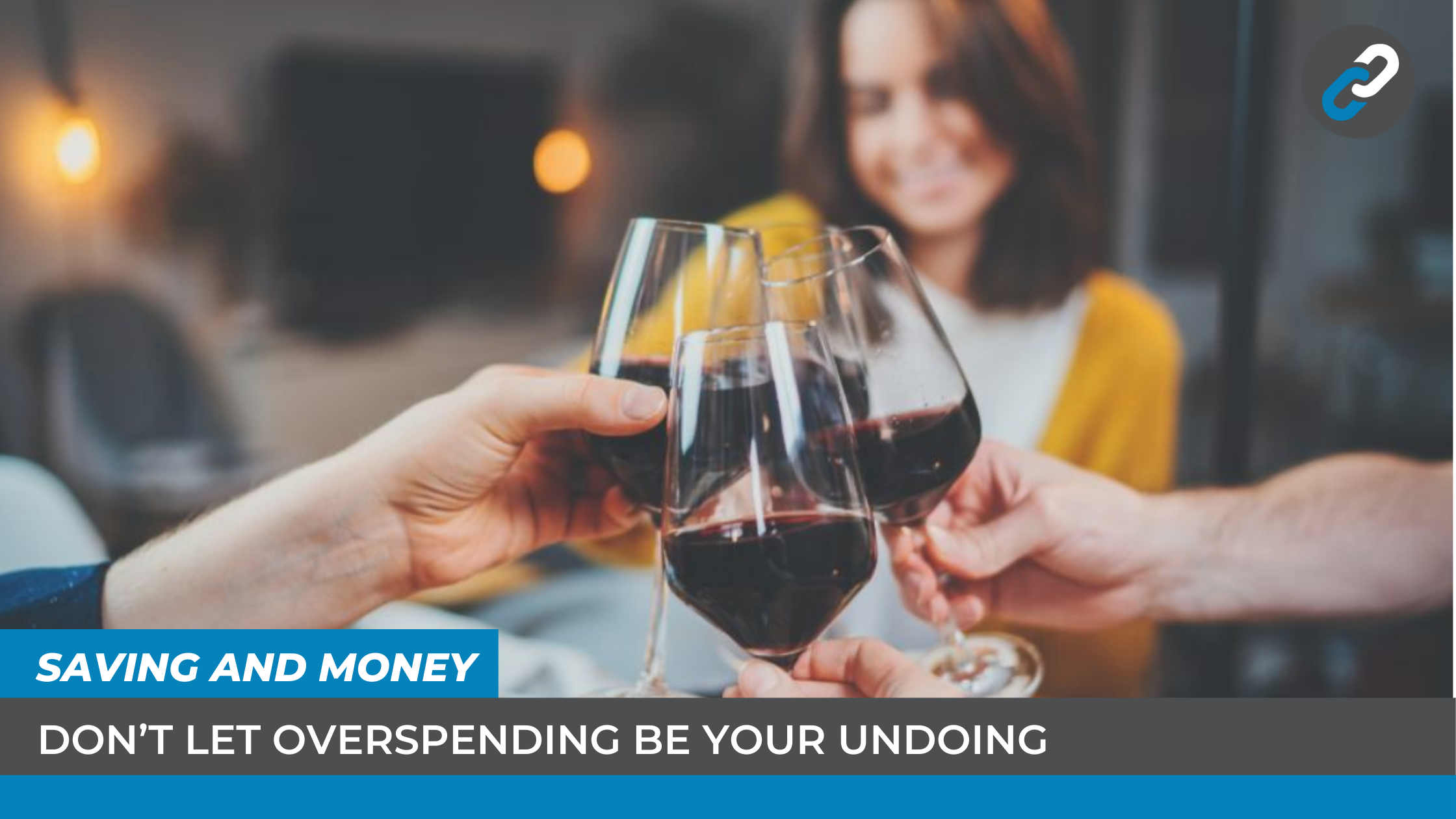 Don't let overspending be your undoing
