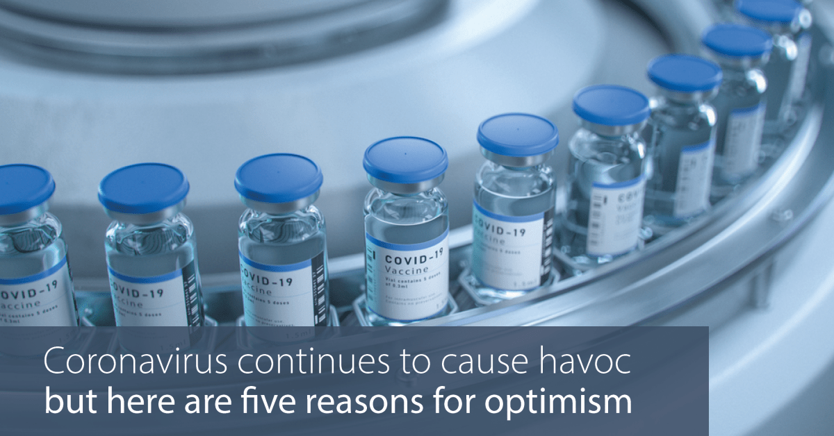 Coronavirus continues to cause havoc – but here are five reasons for optimism