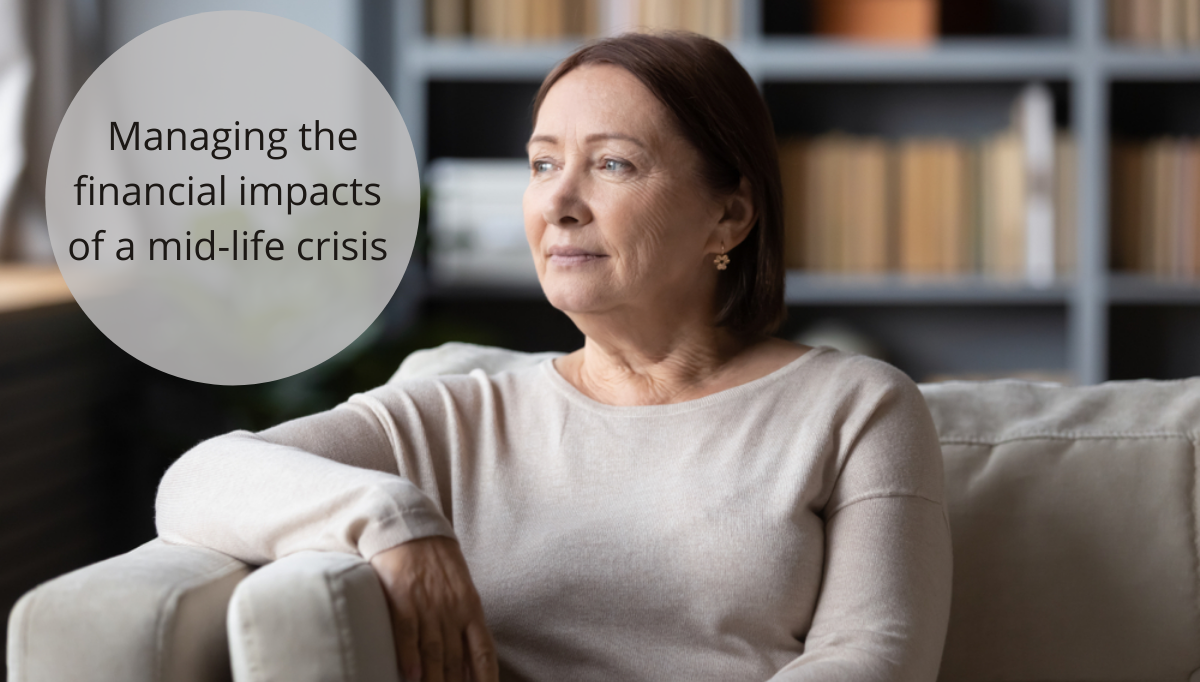 Managing the financial impacts of a mid-life crisis
